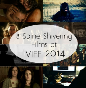8 Spine Shivering Films at VIFF2014