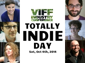 VIFF Industry Conference: Totally IndieDay