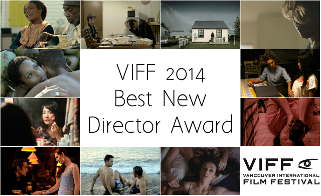 Best New Director Award  viff 2014