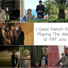 7 Great French Films Playing This Week at VIFF 2014