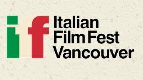 Spotlight on: Vancouver Italian Film Festival2015