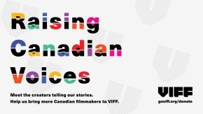 Raising Canadian Voices at VIFF2018